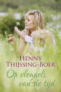 Op de vleugels van de tijd (Josine trilogie deel 3)-Henny Thijssing-Boer-eBook