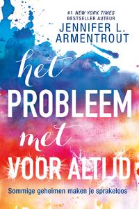 Het probleem met Voor Altijd-Jennifer L. Armentrout-eBook