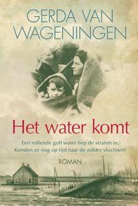 Het water komt-Gerda van Wageningen