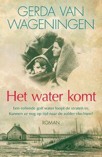 Het water komt-Gerda van Wageningen-eBook