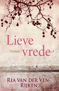 Lieve vrede-Ria van der Ven-Rijken-eBook