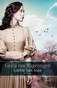 Liefde van toen-Gerda van Wageningen