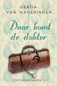 Daar komt de dokter-Gerda van Wageningen-eBook