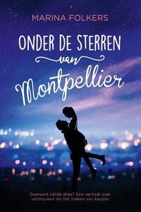 Onder de sterren van Montpellier-Marina Folkers
