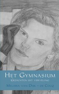 Het Gymnasium-Melissa Dijk - de van Cocq-eBook