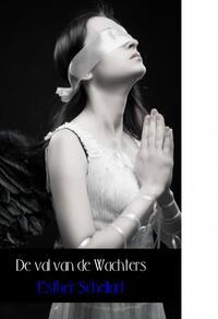 De val van de wachters-Esther Schellart-eBook