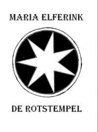 De Rotstempel-Maria Elferink-eBook
