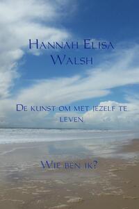 De kunst om met jezelf te leven-Hannah Elisa Walsh
