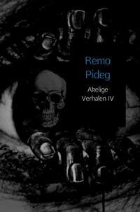 Akelige Verhalen-Remo Pideg-eBook