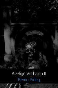 Akelige Verhalen II-Remo Pideg-eBook