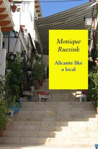 Alicante like a local-Monique Ruesink-eBook