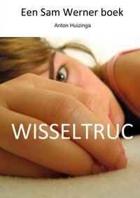 Wisseltruc-Anton Huizinga