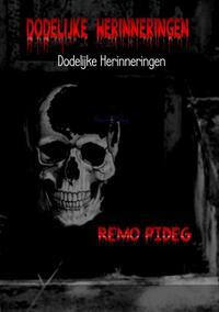 Dodelijke herinneringen-Remo Pideg