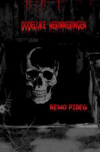 Dodelijke herinneringen-Remo Pideg-eBook