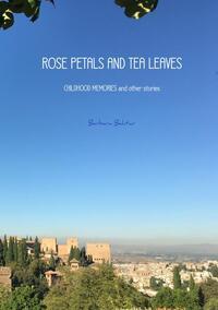 Rose Petals And Tea Leaves-Barbara Bahtiar