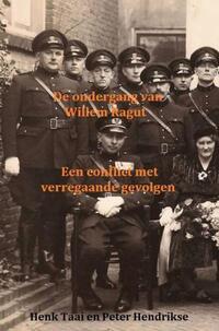 De ondergang van Willem Ragut-Henk Taai Peter Hendrikse