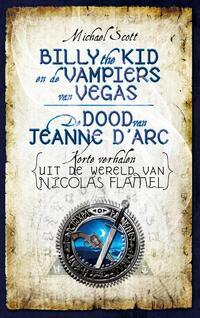 Billy de Kid en de vampiers van Vegas & De dood van Jeanne d'Arc-Michael Scott-eBook