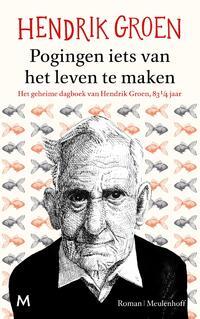 Pogingen iets van het leven te maken-Hendrik Groen-eBook