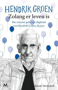 Zolang er leven is-Hendrik Groen-eBook
