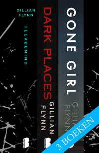 Gone Girl - Dark Places - Teerbemind - 3-in-1-bundel-Gillian Flynn-eBook