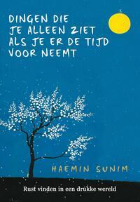 De dingen die je alleen ziet als je er de tijd voor neemt-Haemin Sunim-eBook