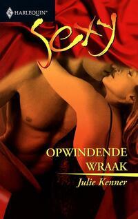 Opwindende wraak - Een uitgave van de erotisch romantische reeks Harlequin Sexy-Julie Kenner-eBook