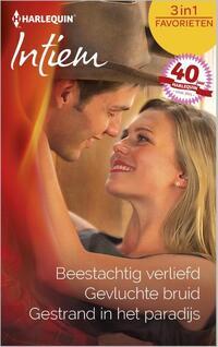 Beestachtig verliefd ; Gevluchte bruid ; Gestrand in het paradijs-Barbara Daley, Ruth Jean Dale, Stephanie Bond-eBook