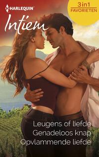Intiem Favorieten 523 : Leugens of liefde ; Genadeloos knap ; Opvlammende liefde (3-in-1)-Day Leclaire, Maxine Sullivan, Robyn Grady-eBook