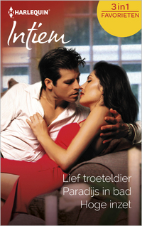 Lief troeteldier ; Paradijs in bad ; Hoge inzet (3-in-1)-Jo Leigh, Lori Foster, Zena Valentine-eBook