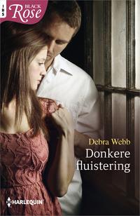 Black Rose 72A : Donkere fluistering-Debra Webb-eBook
