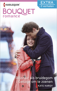 Bouquet Extra 439 : Biljonair als bruidegom ; Getuige om te zoenen (2-in-1)-Kate Hardy-eBook