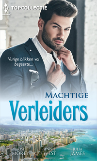 Machtige verleiders-Annie West, Julia James, Trish Morey-eBook