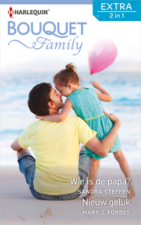 Wie is de papa? ; Nieuw geluk-Mary J Forbes, Sandra Steffen-eBook
