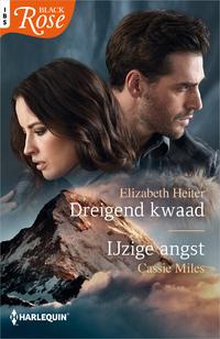 Dreigend kwaad ; IJzige angst-Cassie Miles, Elizabeth Heiter-eBook