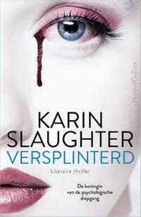 Versplinterd-Karin Slaughter