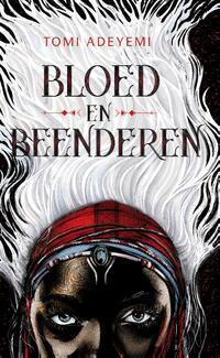 Bloed en beenderen-Tomi Adeyemi