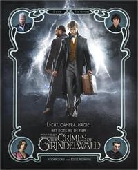 Licht, camera, magie! Het boek bij de film Fantastic Beasts: The Crimes of Grindelwald-Ian Nathan