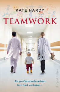 Teamwork - Als professionele artsen hun hart verliezen...-Kate Hardy