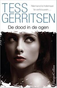 De Dood In De Ogen-Tess Gerritsen-eBook