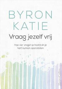 Vraag jezelf vrij-Byron Katie-eBook