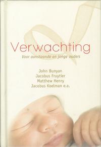 Verwachting-Jacobus Fruytier, Jacobus Koelman, John Bunyan, Matthew Henry-eBook