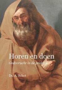 Horen en doen-Ds. A. Schot-eBook