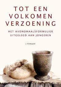 Tot een volkomen verzoening-J. Kriekaard-eBook