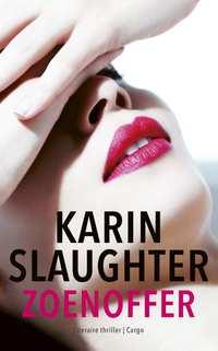 Zoenoffer-Karin Slaughter