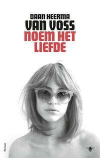 Noem het liefde-Daan Heerma van Voss-eBook