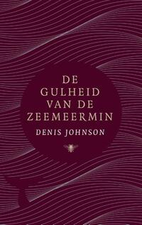 De gulheid van de zeemeermin-Denis Johnson