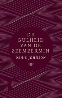 De gulheid van de zeemeermin-Denis Johnson-eBook