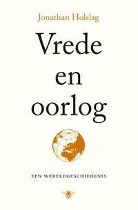 Vrede en oorlog-Jonathan Holslag-eBook