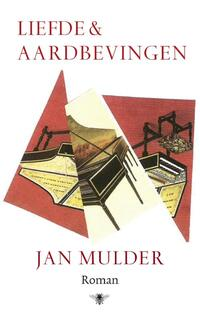Liefde en aardbevingen-Jan Mulder