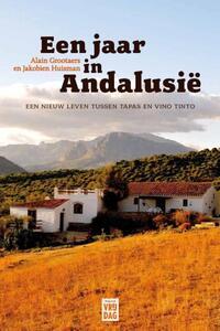 Een jaar in Andalusië-Alain Grootaers, Jakobien Huisman